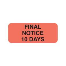 A1026 - FINAL NOTICE - Fluorescent Red with Black Print